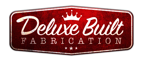 Deluxe Built Fabrication